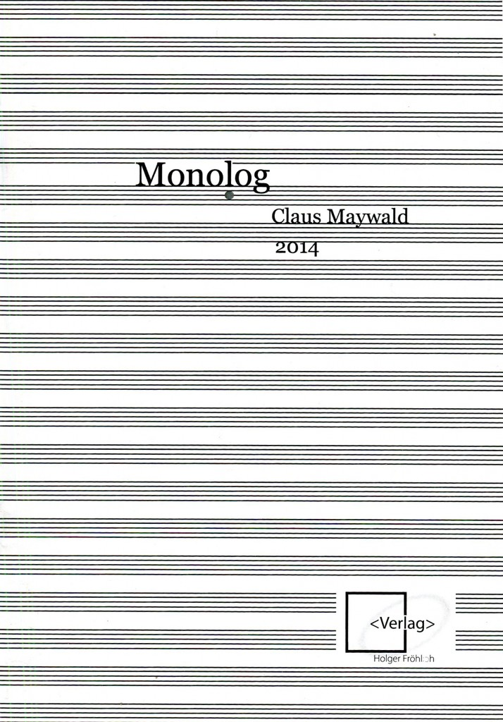Monolog von Claus Maywald