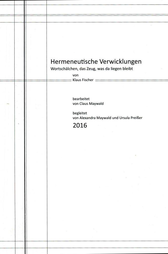 Claus Maywald Hermeneutische Verwicklungen Arbeit mit Sterbenden und Demenzkranken