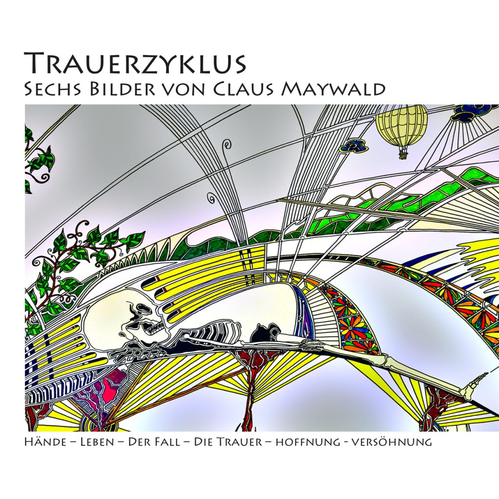Claus Maywald Trauerzyklus