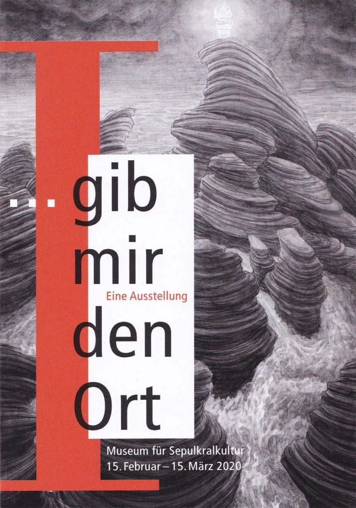 Claus Maywald gib mir den Ort Museum für Sepulkralkultur Kassel